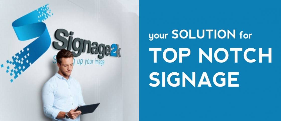 your-solution-for-top-notch-signage