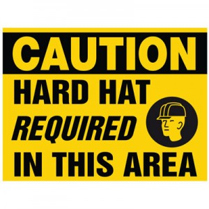 Caution Hard Hat Required