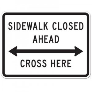 Sidewalk Closed Ahead with Arrows