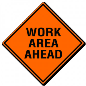 Work Area Ahead Signs